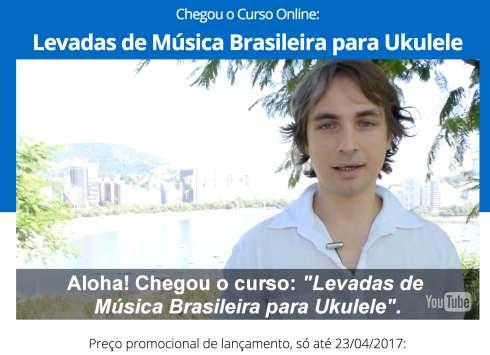 Curso de ukulele Levadas de musica Brasileira para ukulele